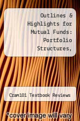 Cover of Outlines & Highlights for Mutual Funds: Portfolio Structures, Analysis, Management, and Stewardship by John A. Haslem JR. EDITIONDESC (ISBN 978-1617445187)
