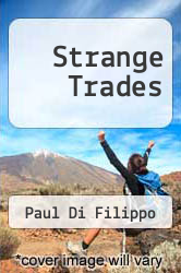 Cover of Strange Trades  (ISBN 978-1617569890)