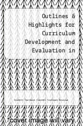 Cover of Outlines & Highlights for Curriculum Development and Evaluation in Nursing by Sarah B Keating EDITIONDESC (ISBN 978-1618123008)