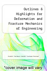 Cover of Outlines & Highlights for Deformation and Fracture Mechanics of Engineering Materials by Richard W. Hertzberg EDITIONDESC (ISBN 978-1618129956)