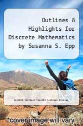 Cover of Outlines & Highlights for Discrete Mathematics by Susanna S. Epp EDITIONDESC (ISBN 978-1618302038)