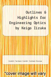 Cover of Outlines & Highlights for Engineering Optics by Keigo Iizuka EDITIONDESC (ISBN 978-1618308498)
