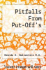 cover of Pitfalls From Put-Off`s