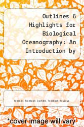 Cover of Outlines & Highlights for Biological Oceanography: An Introduction by Carol M. Lalli and Timothy Parsons EDITIONDESC (ISBN 978-1619055711)