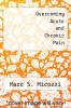 cover of Overcoming Acute and Chronic Pain