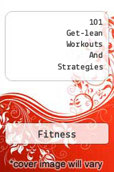 101 Get-lean Workouts And Strategies A digital copy of  101 Get-lean Workouts And Strategies  by Fitness. Download is immediately available upon purchase!