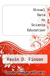 Cover of Visual Data in Science Education EDITIONDESC (ISBN 978-1623962050)