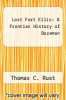cover of Lost Fort Ellis: A Frontier History of Bozeman