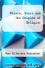 cover of Plants, Stars and the Origins of Religion