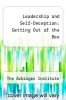 cover of Leadership and Self-Deception: Getting Out of the Box (2nd edition)