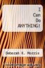 cover of I Can Do ANYTHING!