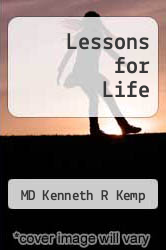 Cover of Lessons for Life EDITIONDESC (ISBN 978-1628716993)