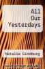 cover of All Our Yesterdays