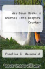 cover of Way Down Back: A Journey Into Hospice Country