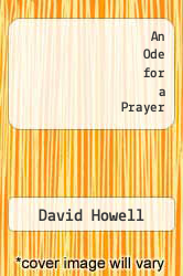 An Ode for a Prayer by David Howell - ISBN 9781630845346