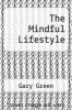 cover of The Mindful Lifestyle