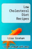 cover of Low Cholesterol Diet Recipes