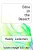 cover of Edna in the Desert (2nd edition)