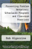 cover of Preventing Problem Behaviors: Schoolwide Programs and Classroom Practices