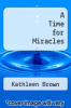 cover of A Time for Miracles
