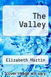 The Valley by Elizabeth Martin - ISBN 9781634170123