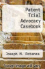 cover of The Patent Trial Advocacy Casebook (3rd edition)