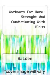 Workouts For Home: Strenght And Conditioning With Bliss A digital copy of  Workouts For Home: Strenght And Conditioning With Bliss  by Baldec. Download is immediately available upon purchase!