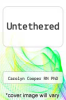 cover of Untethered