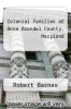cover of Colonial Families of Anne Arundel County, Maryland