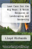 cover of Lawn Care for the Big Boys: A Quick Resource on Landscaping and Gardening