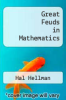 cover of Great Feuds in Mathematics: Ten of the Liveliest Disputes Ever (1st edition)