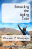 cover of Breaking the Aging Code