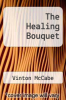 cover of The Healing Bouquet