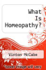 cover of What Is Homeopathy?