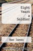 cover of Eight Years a Soldier