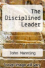 cover of The Disciplined Leader