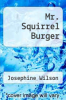 cover of Mr. Squirrel Burger