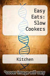 Easy Eats: Slow Cookers A digital copy of  Easy Eats: Slow Cookers  by Kitchen. Download is immediately available upon purchase!