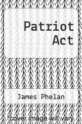 Cover of Patriot Act EDITIONDESC (ISBN 978-1743170786)