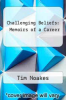 cover of Challenging Beliefs: Memoirs of a Career