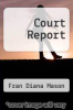 cover of Court Report