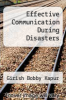 cover of Effective Communication During Disasters
