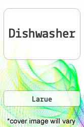Dishwasher A digital copy of  Dishwasher  by Larue. Download is immediately available upon purchase!