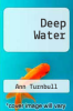 cover of Deep Water (3rd edition)