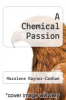 cover of A Chemical Passion