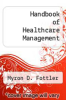 cover of Handbook of Healthcare Management