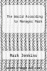 cover of The World According to Manager Mark