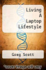 cover of Living A Laptop Lifestyle