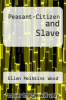 cover of Peasant-Citizen and Slave