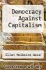 cover of Democracy Against Capitalism
